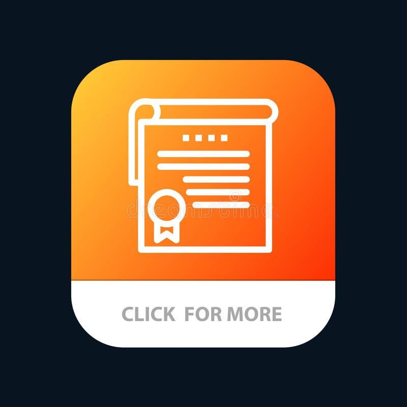 Certificado, logro, grados, botón móvil del App del premio Android y línea versión del IOS libre illustration