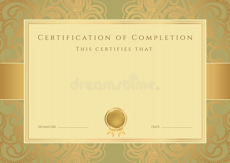 Certificate. Of completion template. This design can be usable for diploma, invitation or different awards. Vector illustration EPS 8