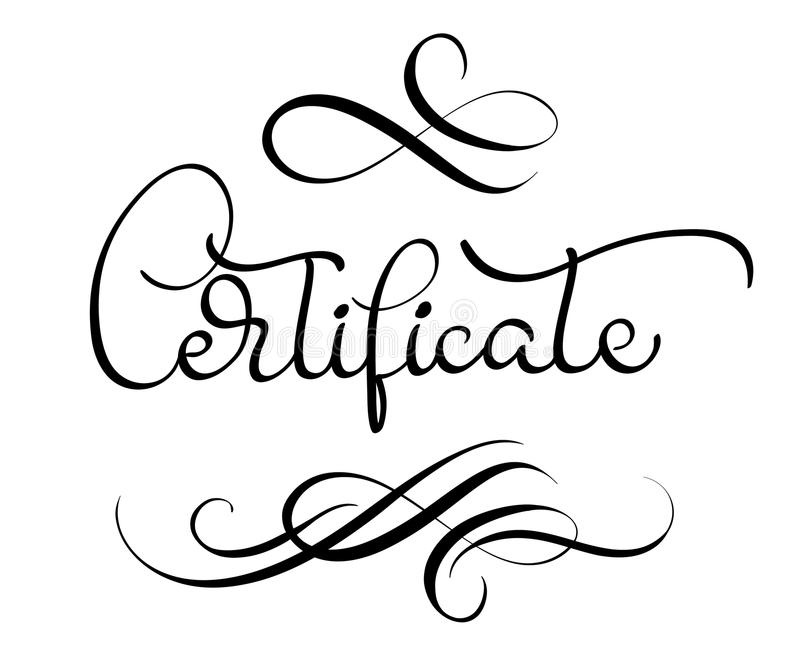 Certificate Word With Flourish On White Background Calligraphy