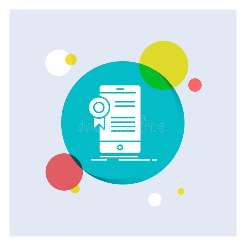 certifikat attestering, App, applikation, för vit bakgrund för cirkel skårasymbol för godkännande färgrik royaltyfri illustrationer