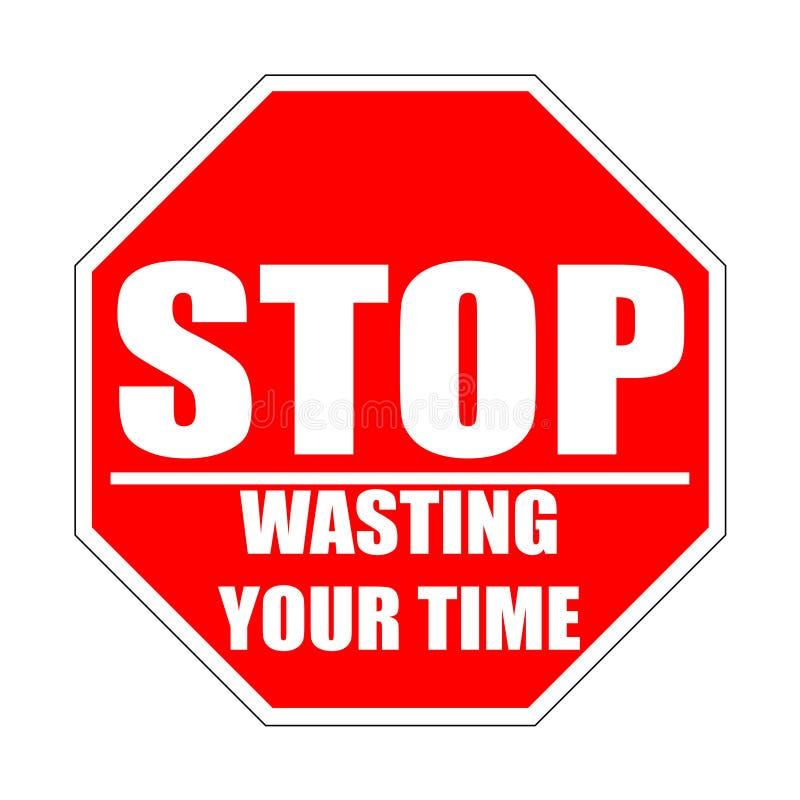 Cessez de gaspiller votre signe plat rouge de temps illustration libre de droits