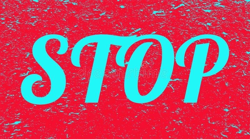 Cessez de marquer avec des lettres sur le fond grunge Bannière rouge avec le texte bleu d'arrêt Illustration illustration stock