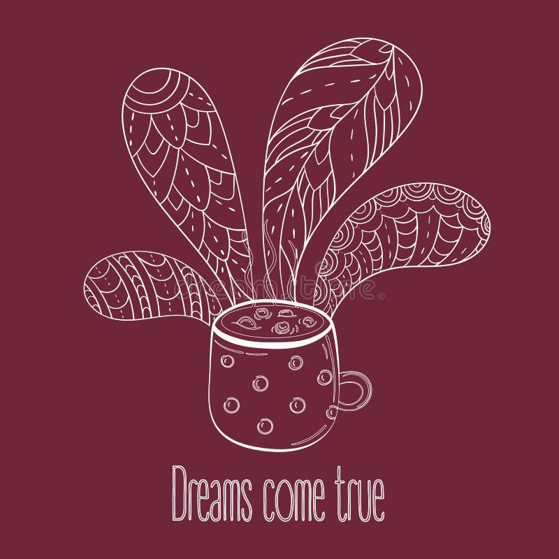 Chávena de café ou chá Os sonhos vêm texto verdadeiro ilustração stock