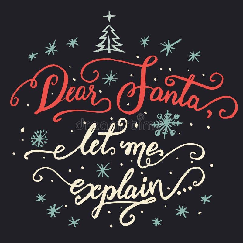 Chère Santa, m'a laissé expliquent Calligraphie de Noël illustration de vecteur