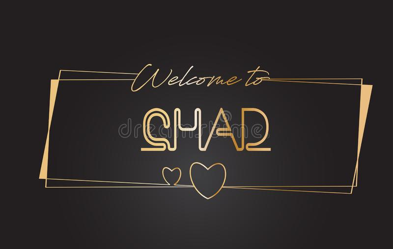 Chad Welcome à l'illustration de inscription au néon de vecteur de typographie des textes d'or illustration libre de droits