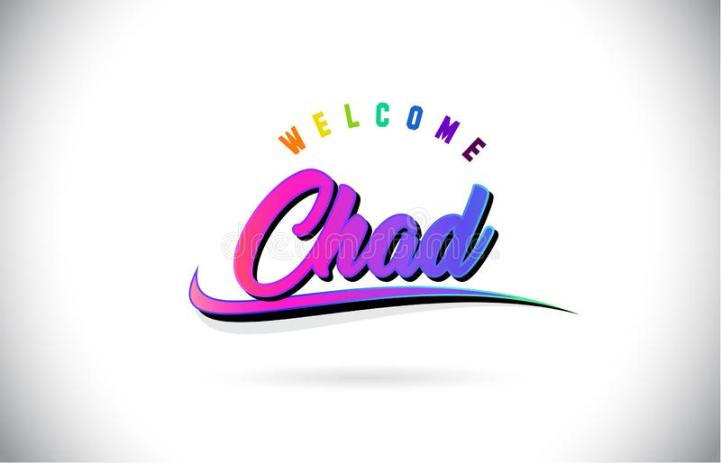 Chad Welcome To Word Text avec le vecteur manuscrit rose pourpre créatif de conception de forme de police et de bruissement illustration stock