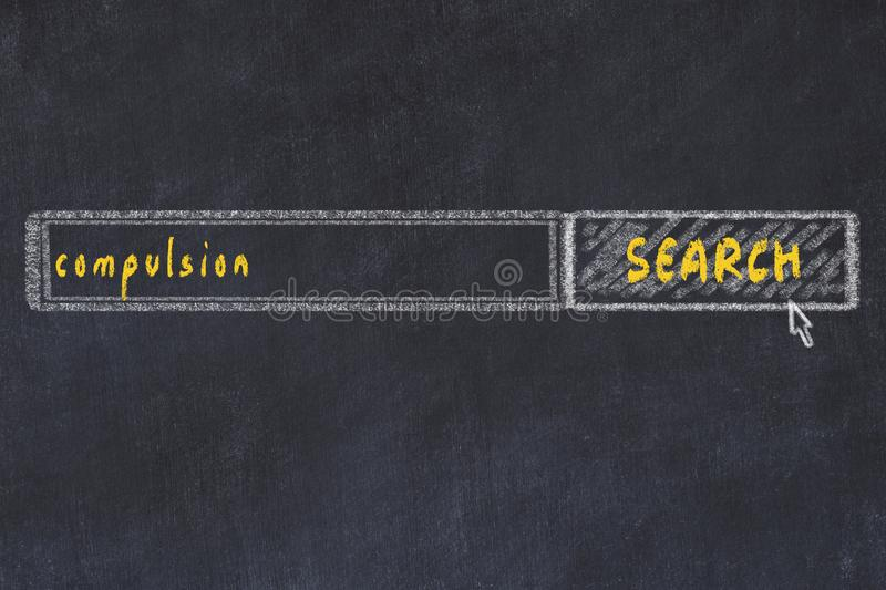 Chalkboard drawing of search browser window and inscription compulsion.  stock photo