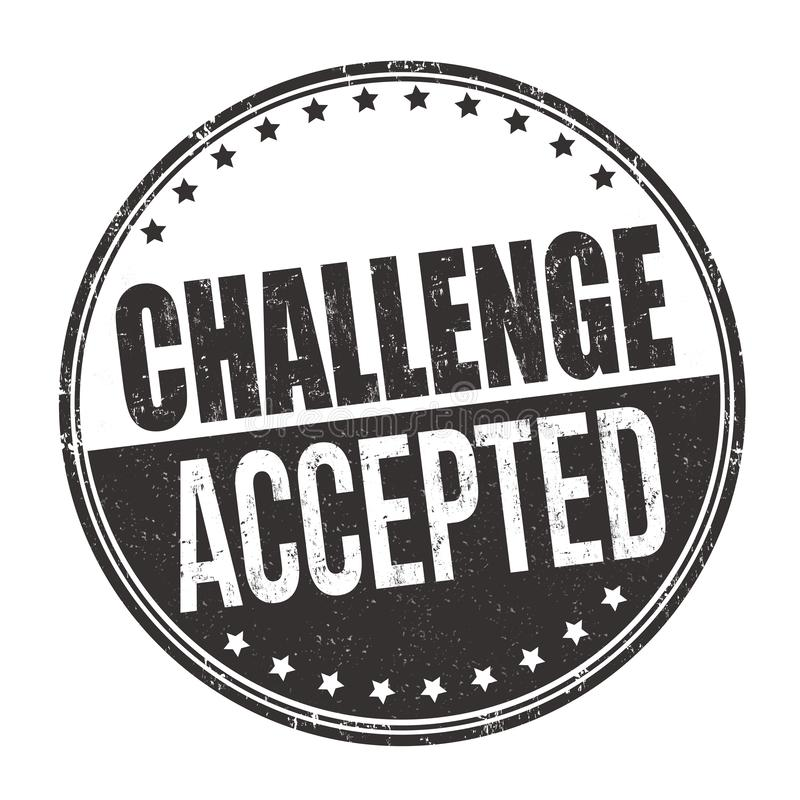 Challenge accepted sign or stamp stock illustration