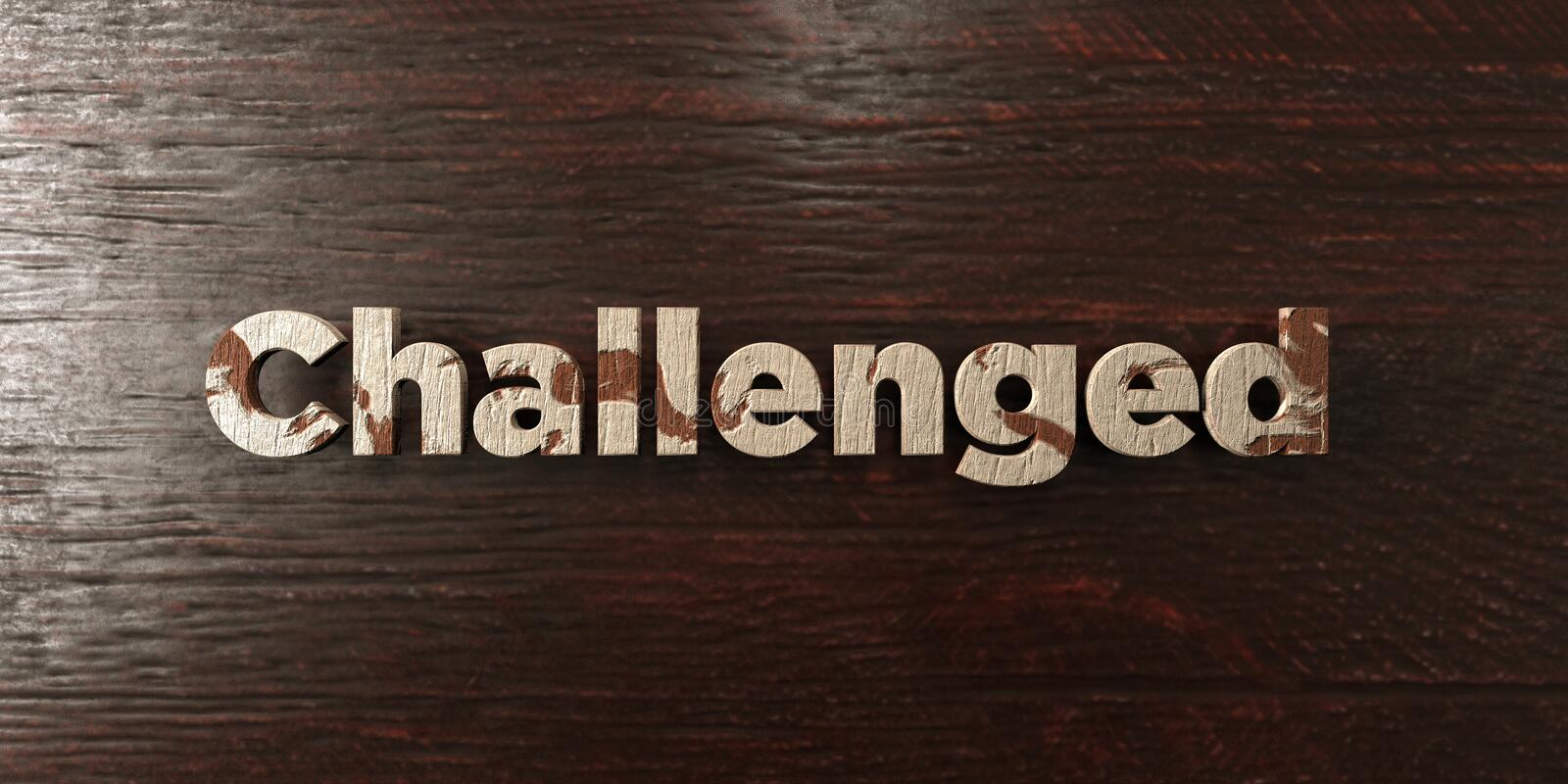 Challenged - grungy wooden headline on Maple - 3D rendered royalty free stock image. This image can be used for an online website banner ad or a print postcard stock illustration