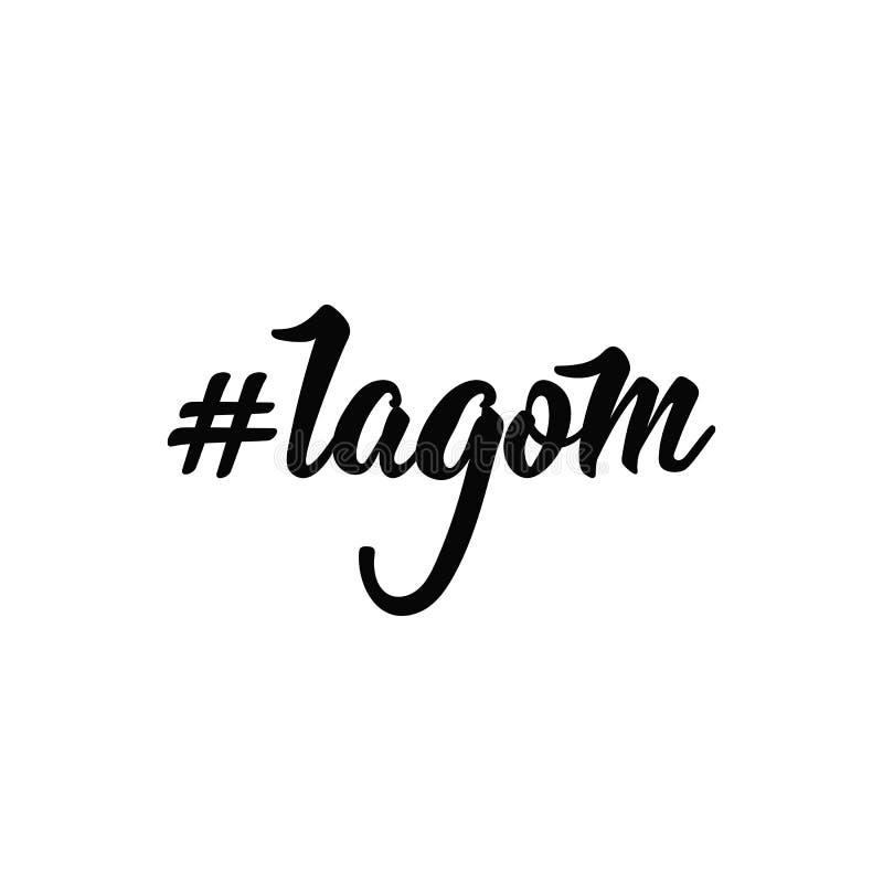 Challigraphy del vector de Hashtag Lagom La manera de Swidish de vivir bien y de ser feliz stock de ilustración
