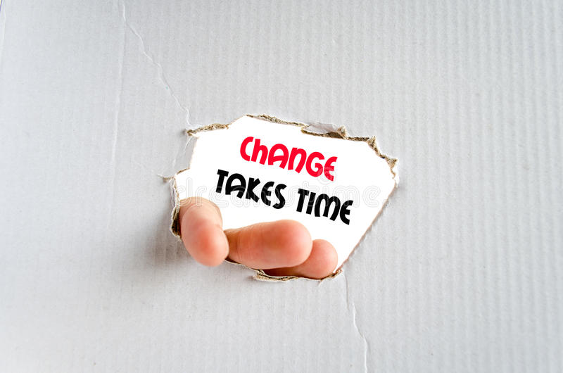 Change takes time text concept stock photography