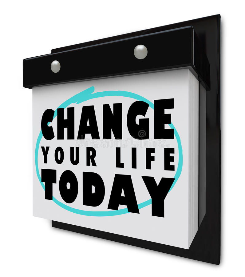 Change Your Life Today - Wall Calendar vector illustration