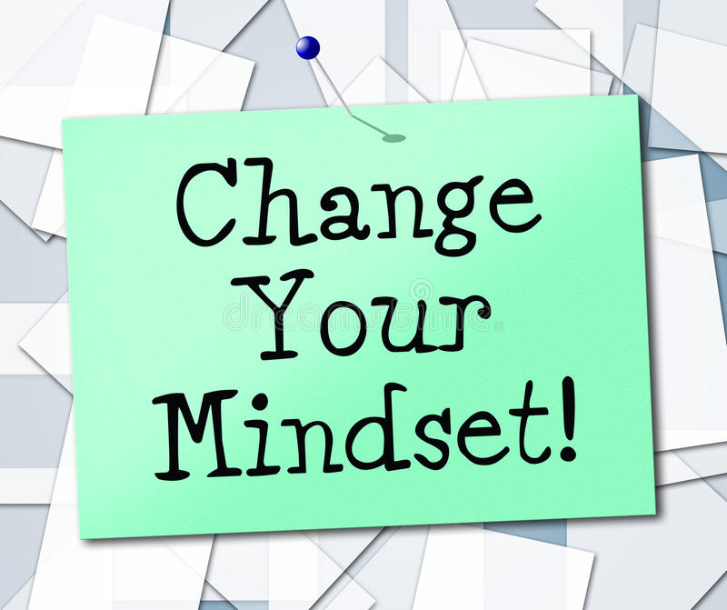 Change Your Mindset Means Think About It And Thinking. Change Your Mindset Representing Think About It And Thinking royalty free illustration