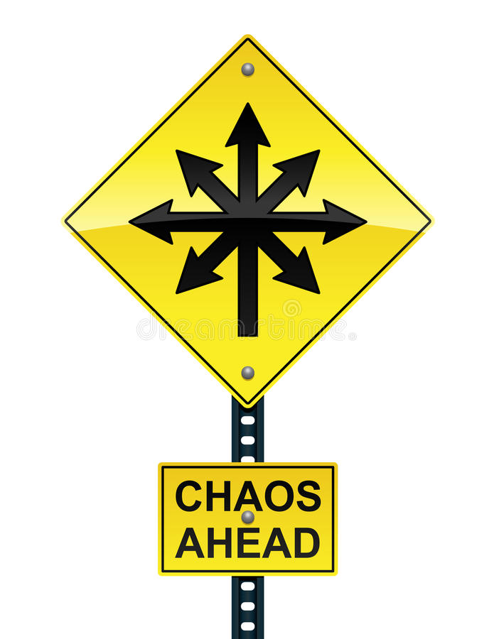Chaos ahead sign stock illustration