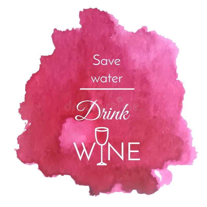 Chapoteo de la acuarela del vector con cita del texto sobre el vino Fondo púrpura de la mancha blanca /negra del vino abstracto ilustración del vector