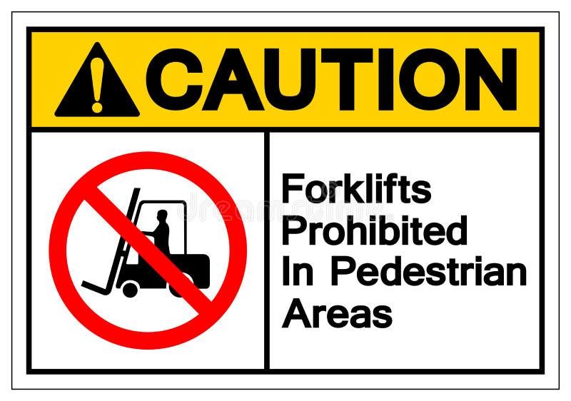 Chariots élévateurs de précaution interdits dans le signe piétonnier de symbole de secteurs, illustration de vecteur, isolat sur  illustration libre de droits