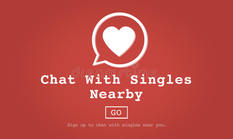 Chat with Singles Nearby Love Romance Online Concept royalty free illustration