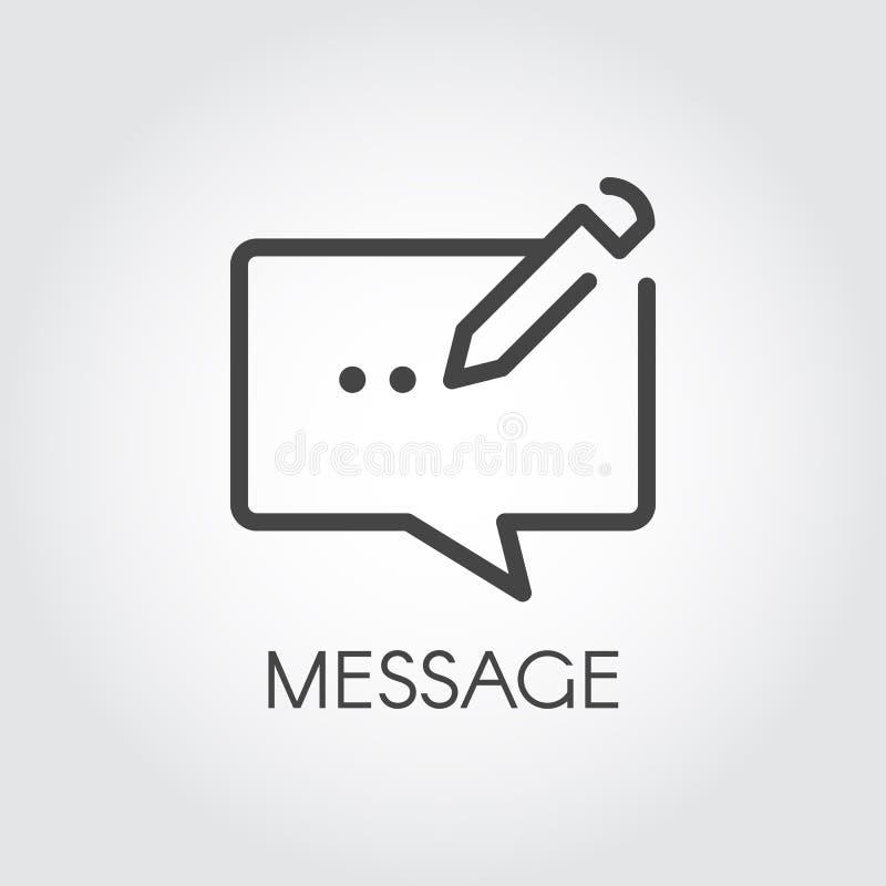 Chatlinie Ikone Symbol der Mitteilungsblase mit Bleistift Schließen Sie Piktogramm für bewegliche apps, Website, Social Media an stock abbildung