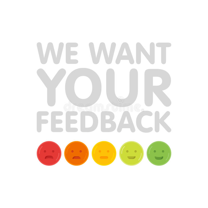 Chcemy twój informacje zwrotne znaka z emoticons wektoru ilustracją ilustracja wektor