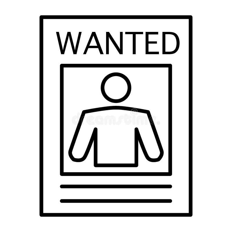 Chcieć plakat cienka kreskowa ikona Chcieć kryminalna ilustracja odizolowywająca na bielu Chcieć papierowy konturu stylu projekt royalty ilustracja