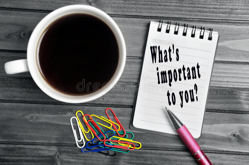 Che cosa è importante voi? immagine stock