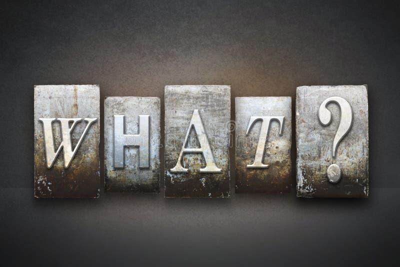 Che cosa? Scritto tipografico fotografie stock