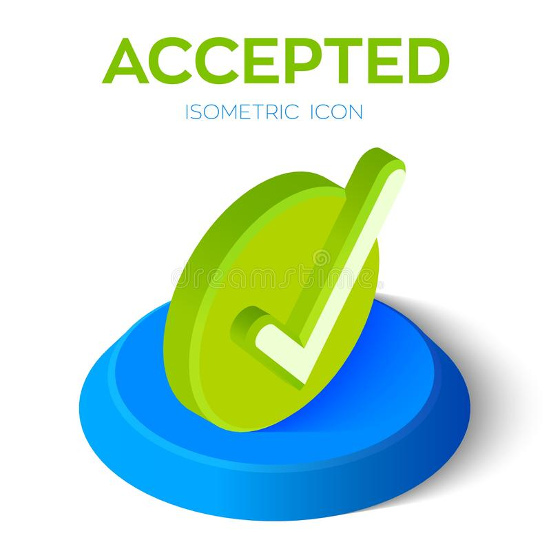 Check Icon. 3D Isometric Accepted sign. Tick Icon. Created For Mobile, Web, Decor, Print Products, Application. Perfect stock illustration