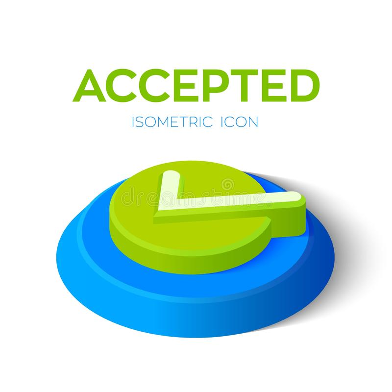 Check Icon. 3D Isometric Accepted sign. Tick Icon. Created For Mobile, Web, Decor, Print Products, Application. Perfect royalty free illustration