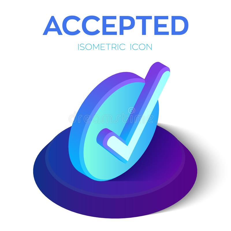 Check Icon. 3D Isometric Accepted sign. Tick Icon. Created For Mobile, Web, Decor, Print Products, Application. Perfect for web royalty free illustration