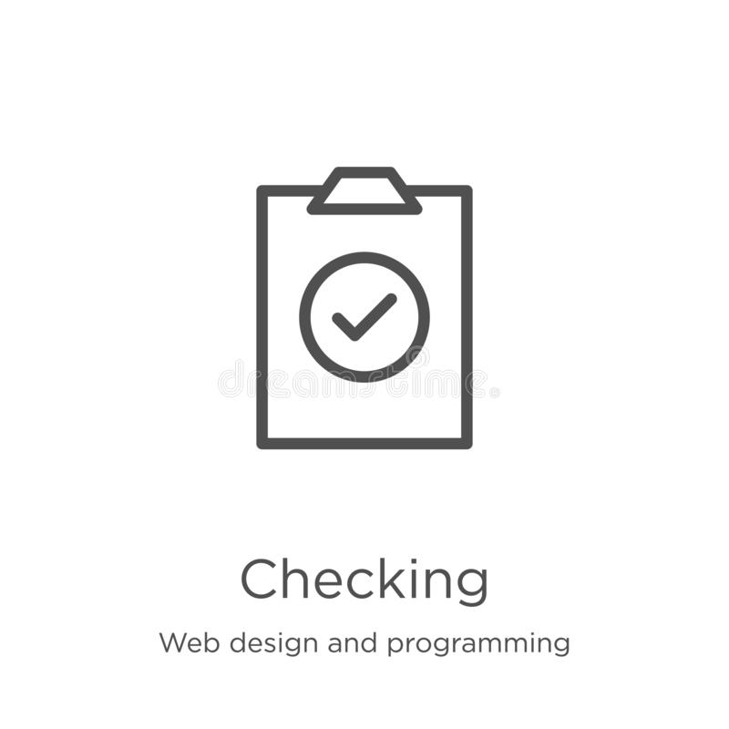 Checking icon vector from web design and programming collection. Thin line checking outline icon vector illustration. Outline,. Checking icon. Element of web vector illustration