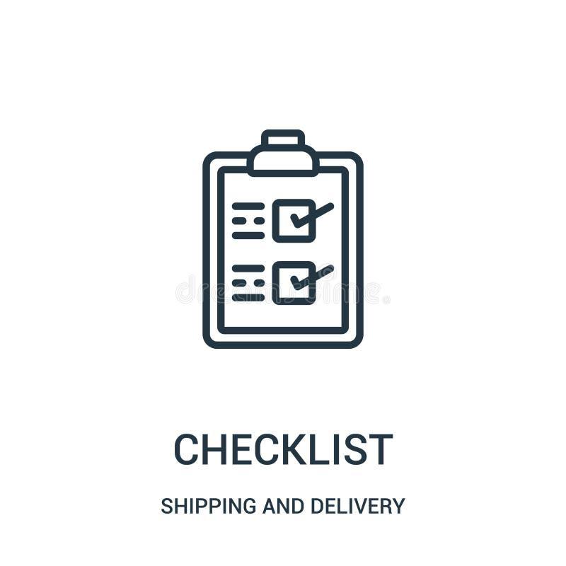Checklistenikonenvektor von der Verschiffen- und Lieferungssammlung Dünne Linie Checklistenentwurfsikonen-Vektorillustration Line lizenzfreie abbildung