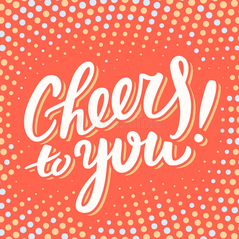 Cheers to you. Greeting card. stock illustration