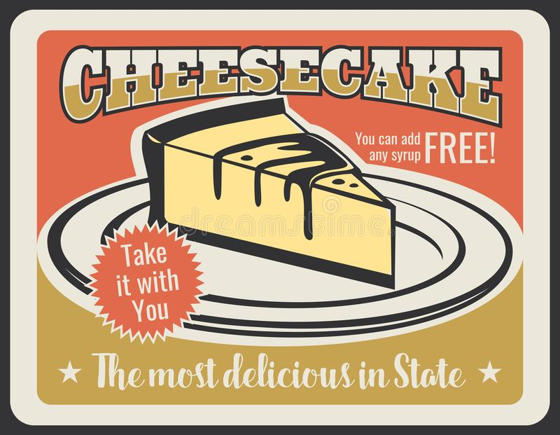 Vector cheesecake dessert for pastry retro poster. Cheesecake vintage poster for pastry shop or patisserie and cafeteria. Vector retro design of sweet dessert vector illustration
