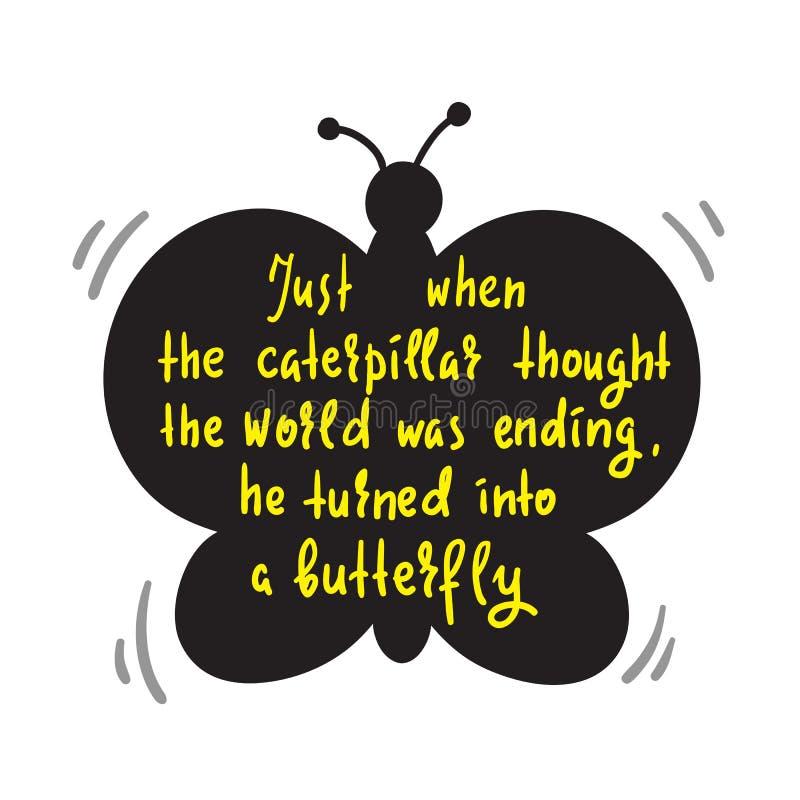 Chenille de rotation dans le papillon - simple inspirez et citation de motivation Lettrage tiré par la main illustration libre de droits