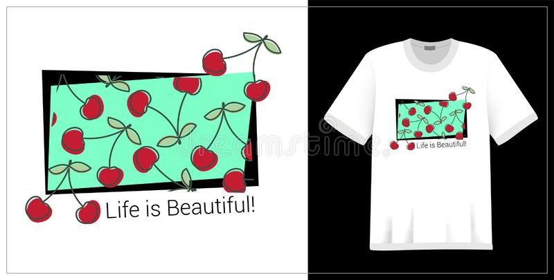 Cherry pattern. T-shirt print. Life is beautiful. Summer design. Textile fashion. Vector sketch. Hand drawn fresh berry. Doodle vector illustration