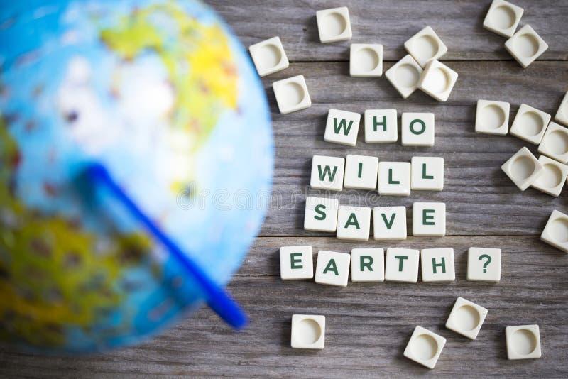 Chi conserverà il pianeta Terra dal disastro dell'ambiente o di inquinamento fotografia stock libera da diritti