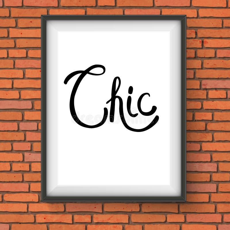 Chic text i en vit ram som hänger på tegelstenväggen vektor illustrationer
