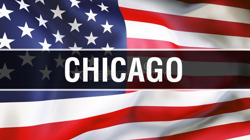 Chicago city on a USA flag background, 3D rendering. United states of America flag waving in the wind. Proud American Flag Waving stock illustration