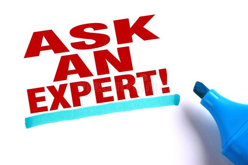 Chieda ad un esperto immagine stock