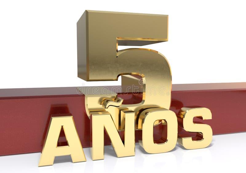 Chiffre d'or cinq et le mot de l'année Traduit de l'Espagnol - années illustration 3D illustration libre de droits