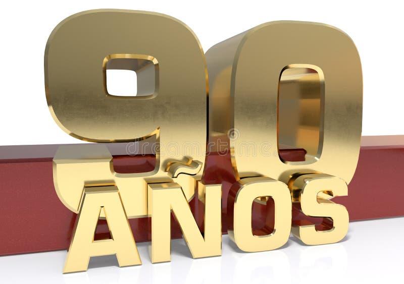 Chiffre d'or quatre-vingt-dix et le mot de l'année Traduit de l'Espagnol - années illustration 3D illustration libre de droits