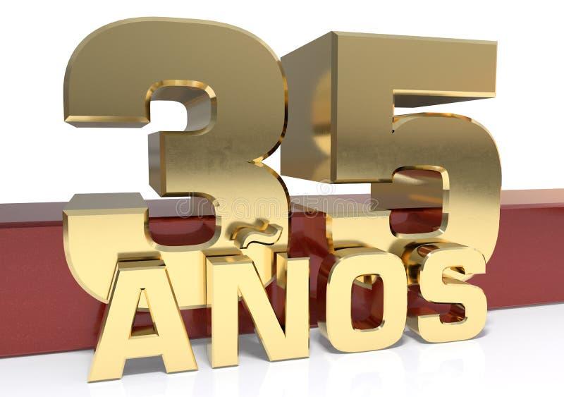 Chiffre d'or trente-cinq et le mot de l'année Traduit de l'Espagnol - années illustration 3D illustration libre de droits