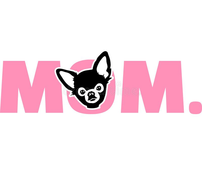 Chihuahua mom in pink. Chihuahua best mom ever slogan stock illustration