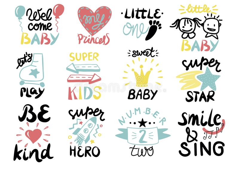 12 children logo with handwriting Little one,Welcome, Super star, Play, Hero, Princess, Sweet baby, Smile and Sing, Be kind. Kids background Poster Emblem Card royalty free illustration