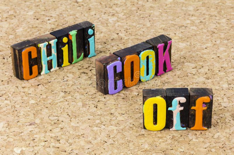 Chili cook off mexican food bowl fun taste menu contest. Chili con carne cook off mexican food bowl fun taste menu contest typography quote greeting cookoff hot stock photo