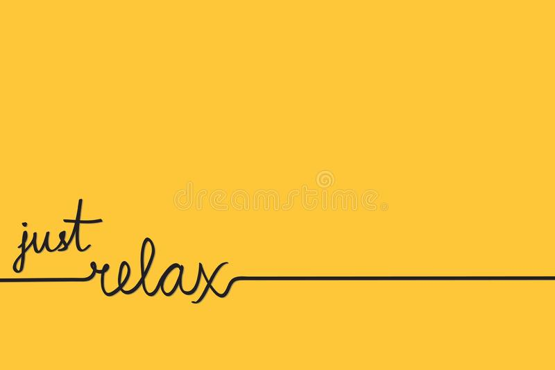 Just relax hand drawn word on yellow for possitive banner or poster, stock vector illustration stock illustration