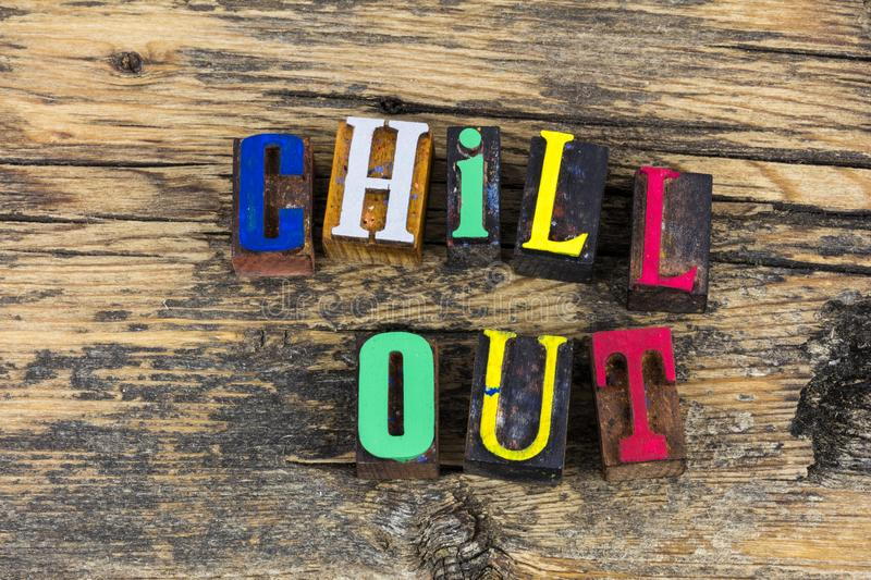 Chill out keep calm letterpress royalty free stock photo
