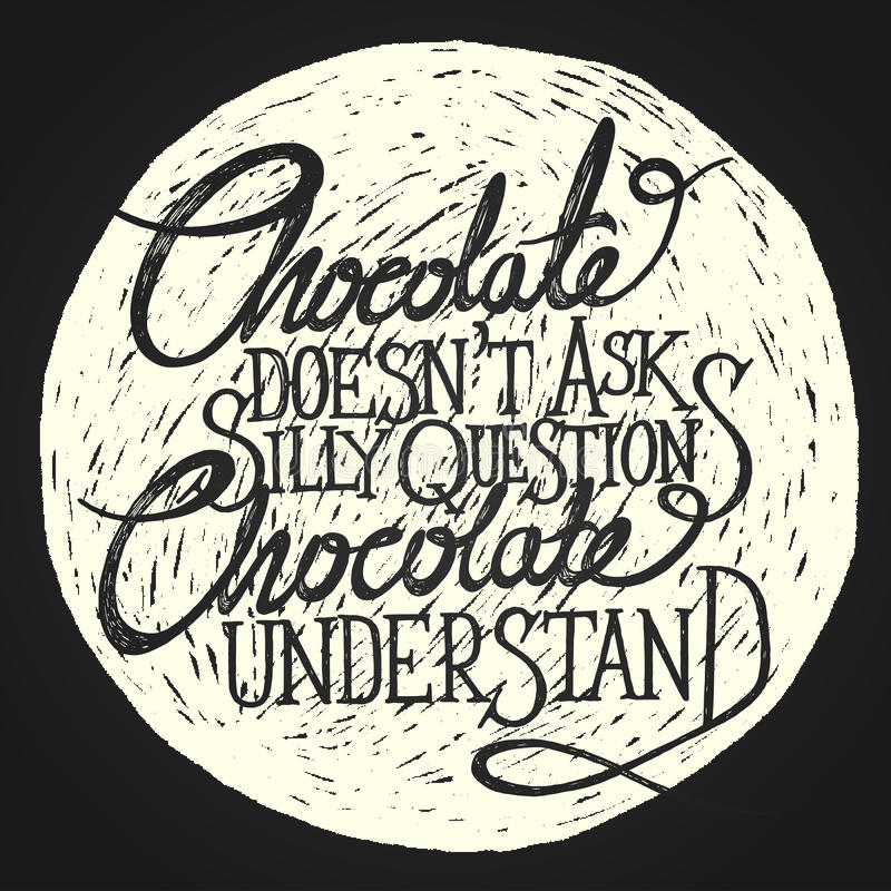CHOCOLATE understand on the moon - phrase stock image
