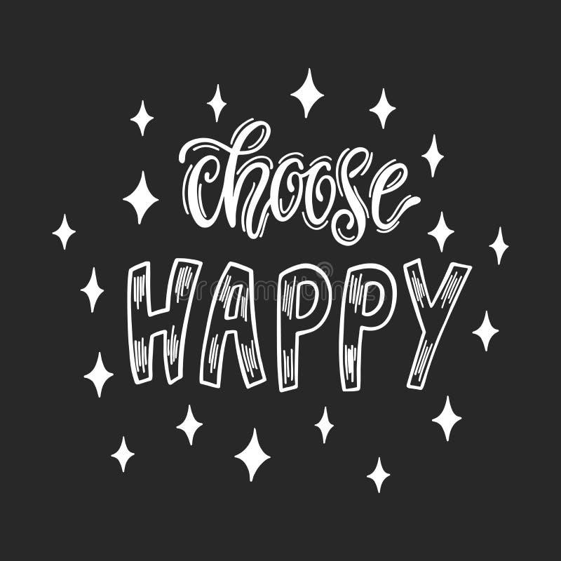 Choisissez heureux Citation inspirée manuscrite illustration libre de droits