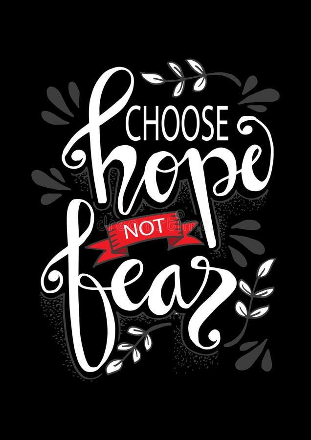 Choisissez l'espoir pour ne pas craindre Citation de HMotivational illustration stock